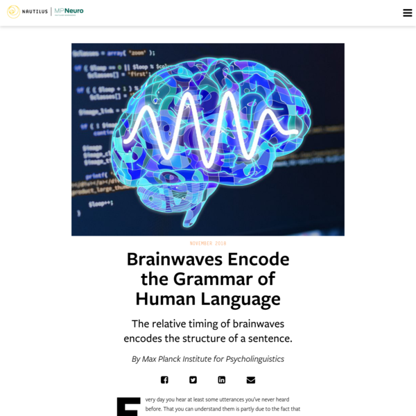 Brainwaves Encode the Grammar of Human Language - Max Planck Neuroscience on Nautilus