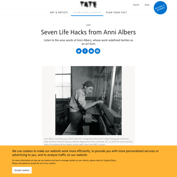Seven Life Hacks from Anni Albers - List | Tate