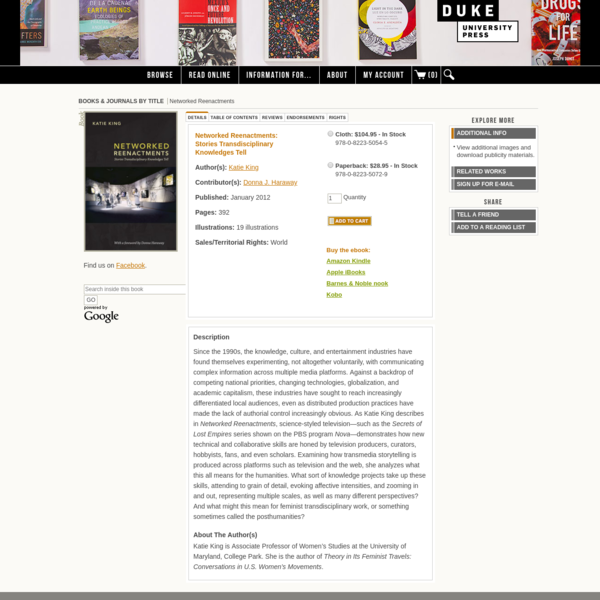 "Katie King, ""Networked Reenactments: Stories Transdisciplinary Knowledges Tell"", Duke University Press, 2012"