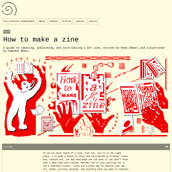 A guide to ideating, publishing, and distributing a DIY zine, written by Rona Akbari and illustrated by Somnath Bhatt.