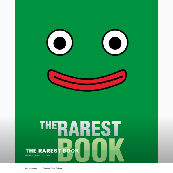 The Rarest Book - dankest pepes fit to print