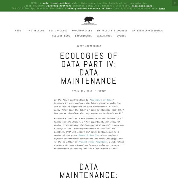 Ecologies of Data Part IV: Data Maintenance