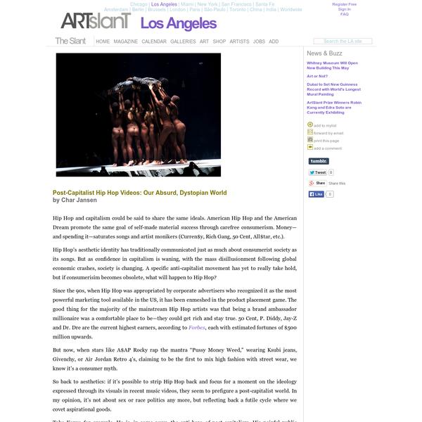 ArtSlant - Post-Capitalist Hip Hop Videos: Our Absurd, Dystopian World