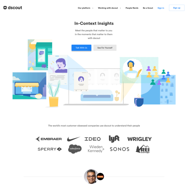 dscout's qualitative research platform uses a mobile app and +100K eager participants to efficiently capture in-the-moment video and make insights easy to synthesize and share