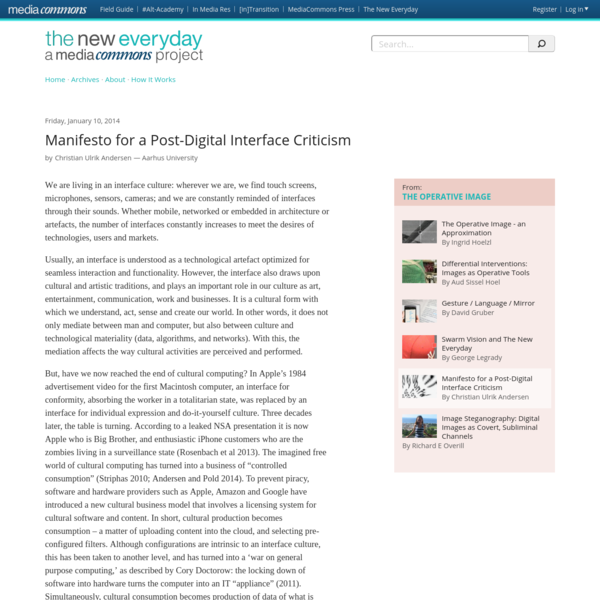 Manifesto for a Post-Digital Interface Criticism | The New Everyday