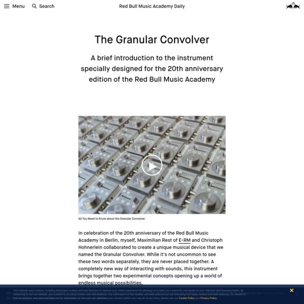The Granular Convolver, a New Instrument Designed for RBMA Berlin 2018