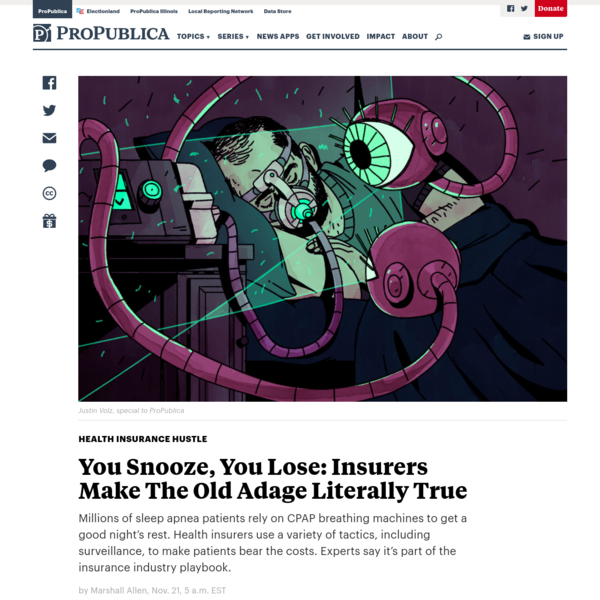 You Snooze, You Lose: Insurers Make The Old Adage Literally True - ProPublica