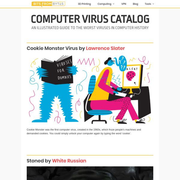 Computer Virus Catalog - An illustrated Guide to the Worst Viruses in Computer History