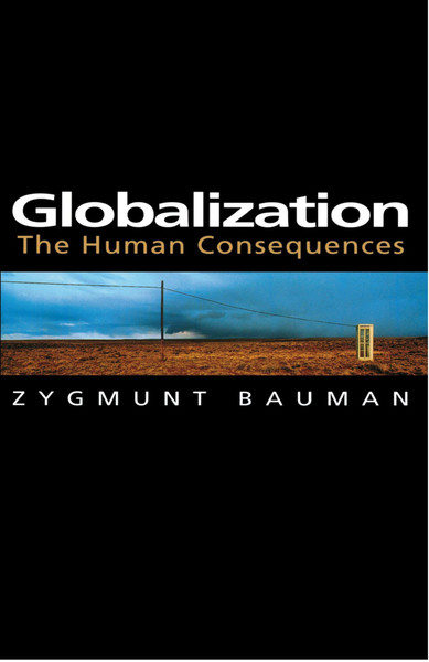 zygmunt-bauman-globalization;-the-human-consequences.pdf