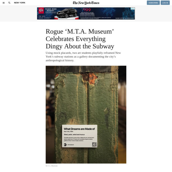 Rogue 'M.T.A. Museum' Celebrates Everything Dingy About the Subway - The New York Times