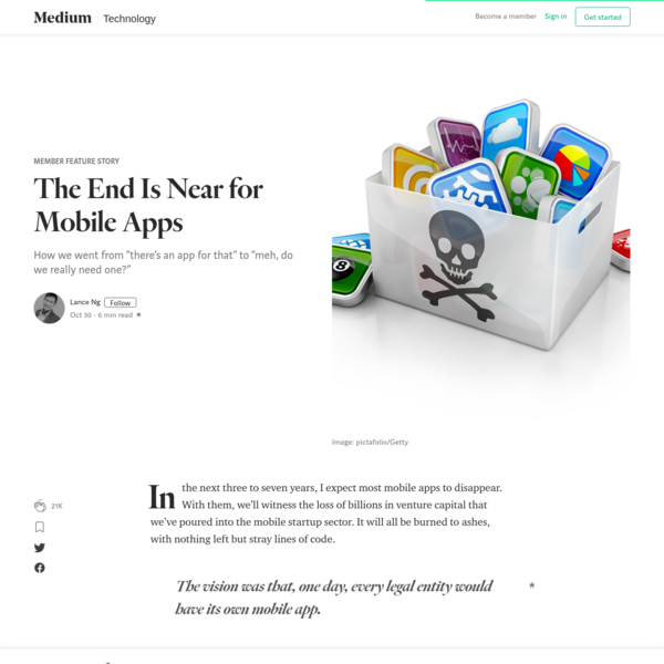 The End Is Near for Mobile Apps - Member Feature Stories - Medium