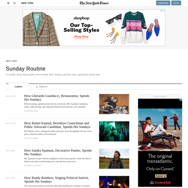 The online home of 'Sunday Routine,' featuring a complete archive of columns that chronicle the Sundays of newsworthy New Yorkers, going back to 2009.