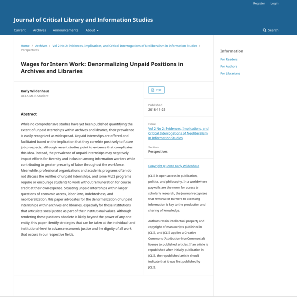 Wages for Intern Work: Denormalizing Unpaid Positions in Archives and Libraries | Journal of Critical Library and Informatio...