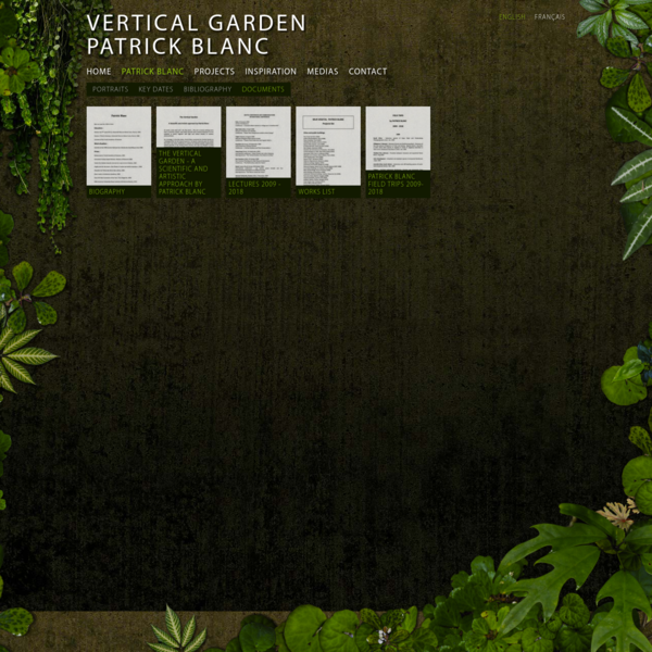 Welcome to Patrick Blanc's website, Patrick is a botanist and the creator of the Vertical Garden