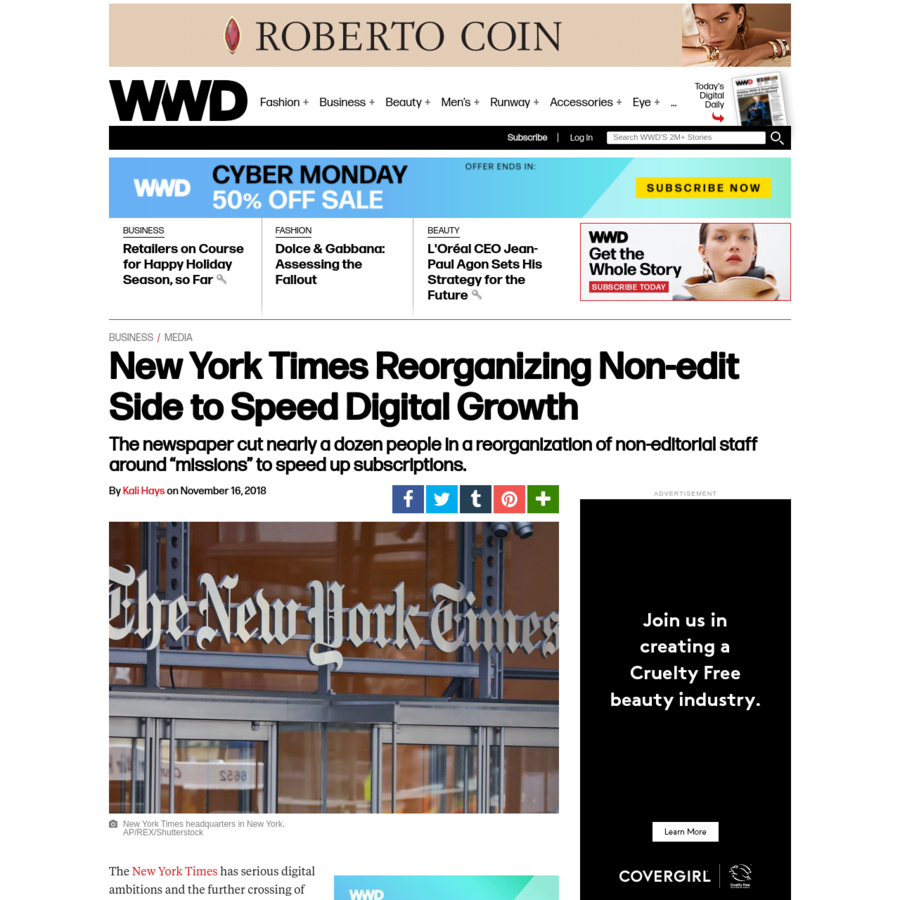 "The New York Times has serious digital ambitions and the further crossing of non-editorial work is resulting in some layoffs. The newspaper cut 11 people from its marketing team through a combination of its ""audience and brand"" and ""consumer revenue"" departments into what will now be a single work area, WWD has learned."