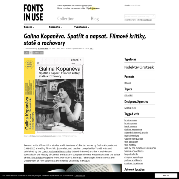 See and write. Film critics, stories and interviews. Collected works by Galina Kopaněvová (1931-2012) a leading film critic, journalist, and teacher, compiled by Tomáš Hála and published by the Czech National Film Archive (Národní filmový archiv). A well-known specialis