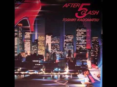 Toshiki Kadomatsu - If You Wanna Dance Tonight