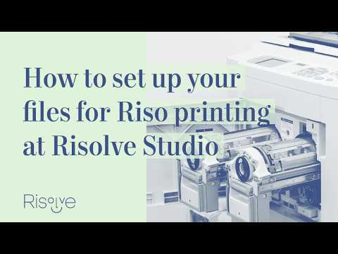 Risolve Studio Risograph Printing File Set Up Tutorial