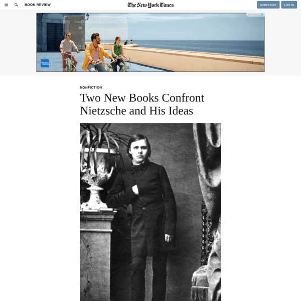 Two New Books Confront Nietzsche and His Ideas - The New York Times