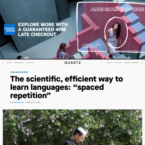 "The scientific, efficient way to learn languages: ""spaced repetition"""