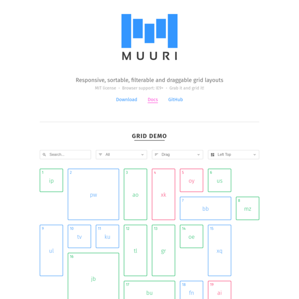 Muuri is a JavaScript library that creates responsive, sortable, filterable and draggable grid layouts.