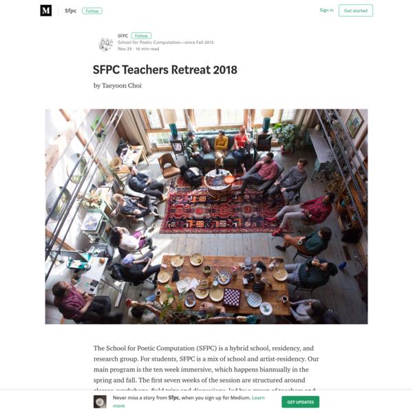 SFPC Teachers Retreat 2018 – Sfpc – Medium