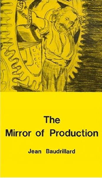 baudrillard_jean_the_mirror_of_production_1975.pdf