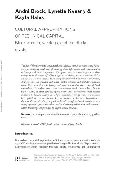 Cultural Appropriations of Technical Capital: Black women, weblogs, and the digital divide by André Brock, Lynette Kvasny, Kayla Hales