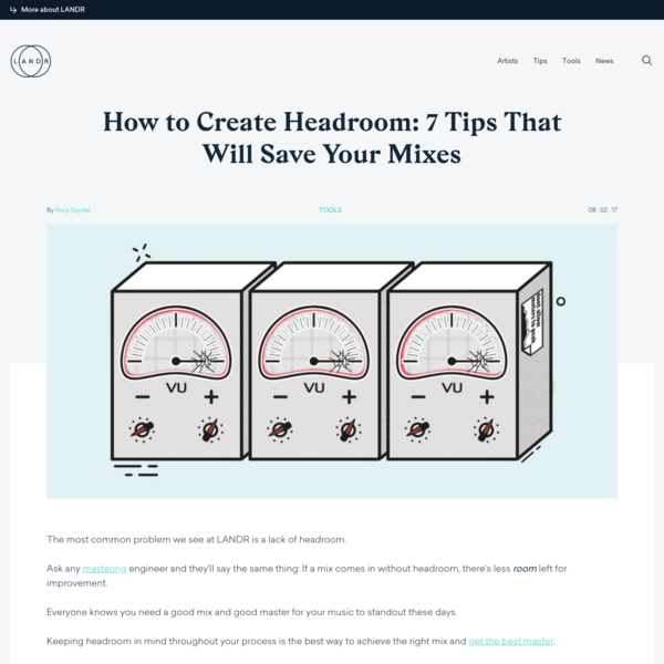 How to Create Headroom: 7 Tips That Will Save Your Mixes | LANDR Blog