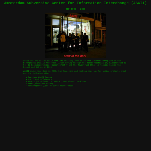 Amsterdam Subversive Center for Information Interchange (ASCII): RIP 1999 - 2006