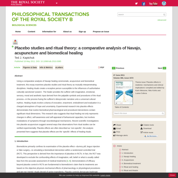Using a comparative analysis of Navajo healing ceremonials, acupuncture and biomedical treatment, this essay examines placebo studies and ritual theory as mutually interpenetrating disciplines. Healing rituals create a receptive person susceptible to the influences of authoritative culturally sanctioned 'powers'.