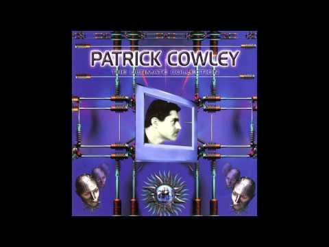 Patrick Cowley - Tech-No-Logical World