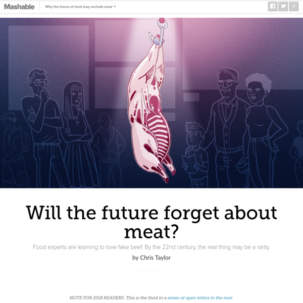 Why the future will forget about meat