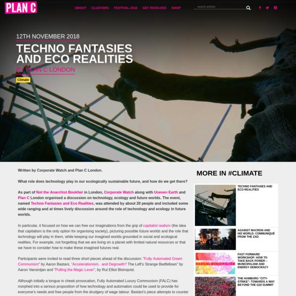 Techno Fantasies and Eco Realities