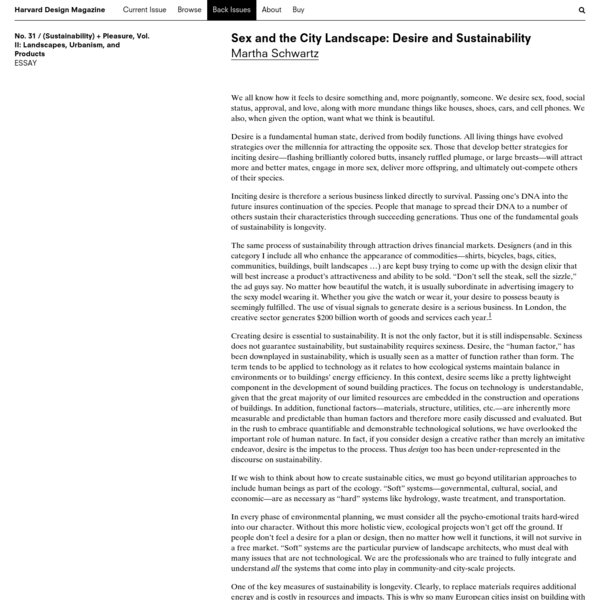 Harvard Design Magazine: Sex and the City Landscape: Desire and Sustainability