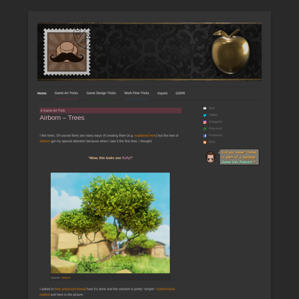 """I like trees. Of course there are many ways of creating them (e.g. explained here) but the tree of Airborn got my special attention because when i saw it the first time, i thought: I asked in their polycount thread how it's done and the solution is pretty """"simple""""."""