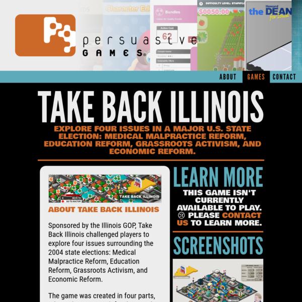 Persuasive Games - Take Back Illinois