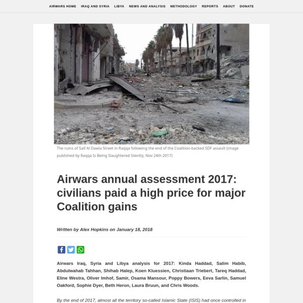 Airwars annual assessment 2017: civilians paid a high price for major Coalition gains