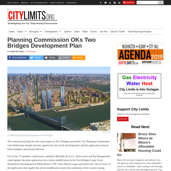 The controversial plan for new skyscrapers in Two Bridges passed the City Planning Commission vote Wednesday despite protests against the size of the developments and the application process from residents and elected officials. Out of the 13-member commission, members Michelle de la Uz, Anna Levin and Raj Rampershad voted against the joint application for a minor modification in the Two Bridges Large Scale Residential Development (LSRD) district.