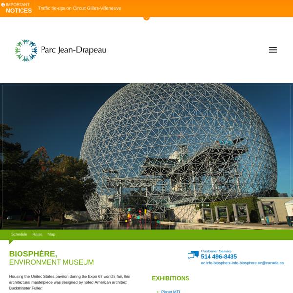 Biosphère, Environment Museum