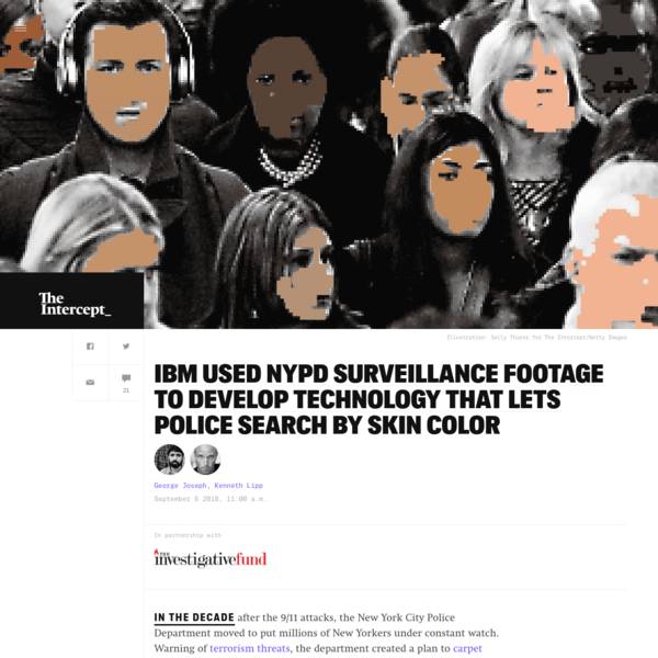 IBM Used NYPD Surveillance Footage to Develop Technology That Lets Police Search by Skin Color