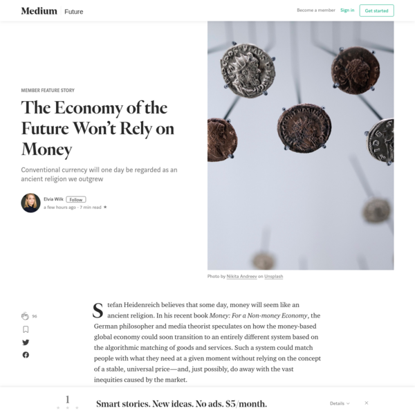 The Economy of the Future Won't Rely on Money - Member Feature Stories - Medium