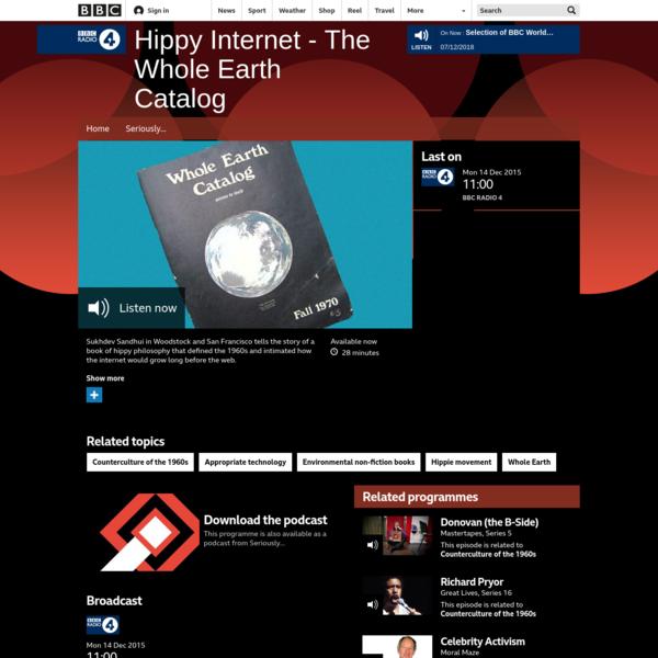 BBC Radio 4 - Hippy Internet - The Whole Earth Catalog