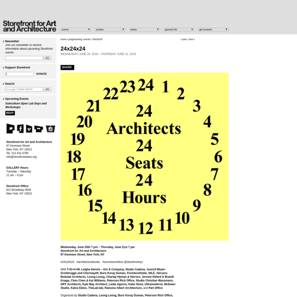 Storefront for Art and Architecture   Programming: Events: 24x24x24