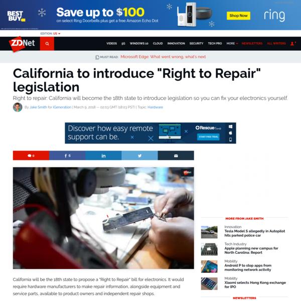 "California to introduce ""Right to Repair"" legislation | ZDNet"