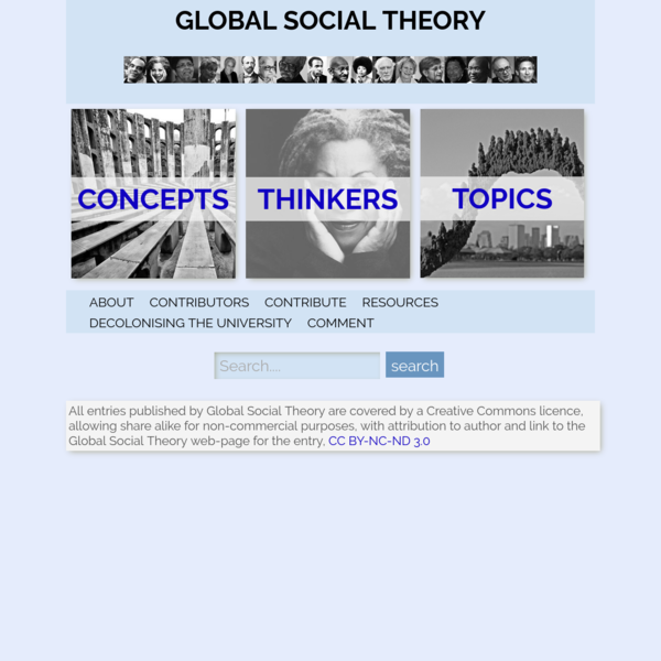 GLOBAL SOCIAL THEORY - This site is intended as a free resource for students, teachers, academics, and others interested in ...