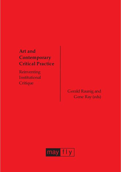 Reinventing Institutional Critique