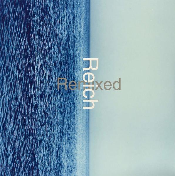 """Reich Remixed 12"""""""