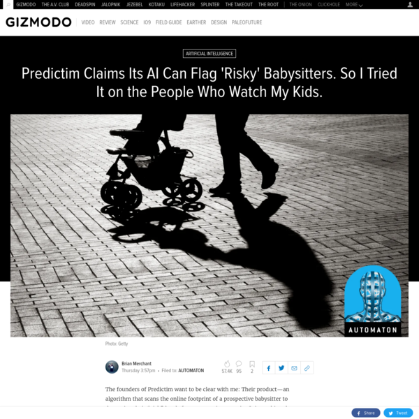 """The founders of Predictim want to be clear with me: Their product-an algorithm that scans the online footprint of a prospective babysitter to determine their """"risk"""" levels for parents-is not racist. It is not biased. """"We take ethics and bias extremely seriously,"""" Sal Parsa, Predictim's CEO, tells me warily over the phone."""