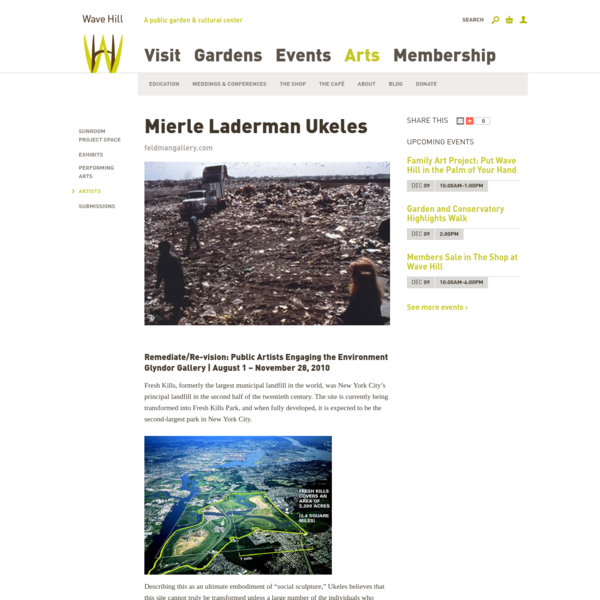 Mierle Laderman Ukeles || Wave Hill - New York Public Garden and Cultural Center